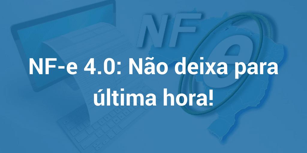 NF-e 4.0 Novidades e novos campos