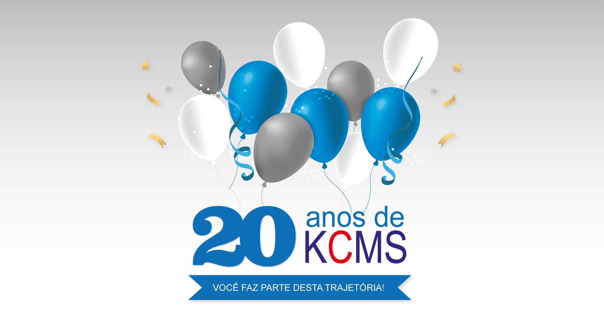 20 anos de kcms