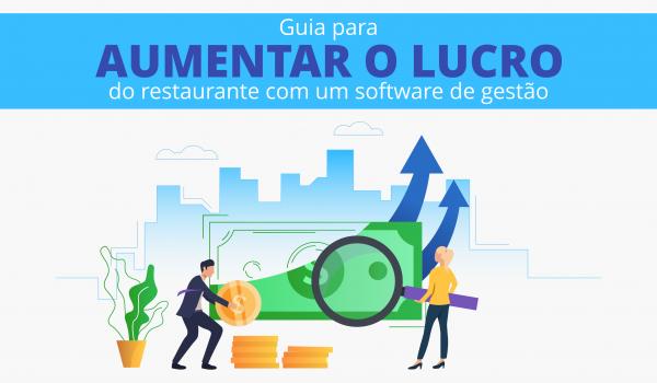 Guia para aumentar o lucro no restaurante com um software de gestão
