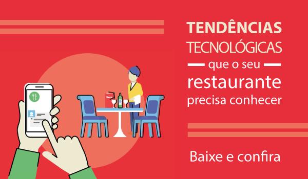 Tendencias tecnológicas que seu restaurante precisa conhecer