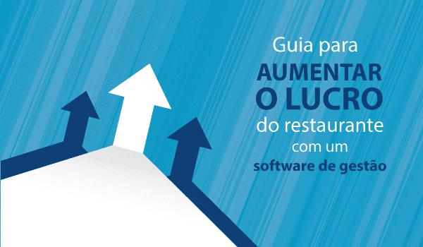 Como aumentar o lucro com um software de gestão para restaurante