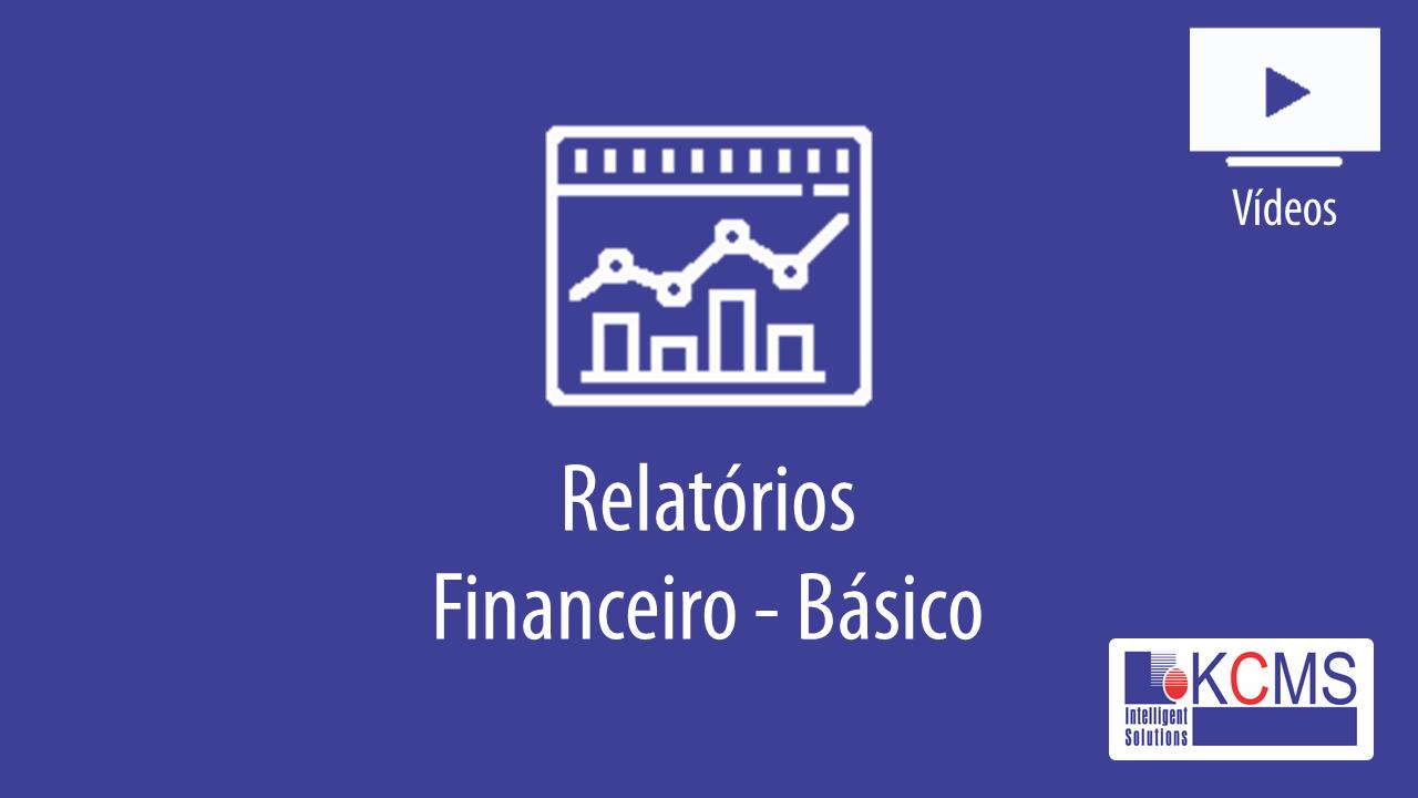 Relatórios - Gestão Financeira Básico.