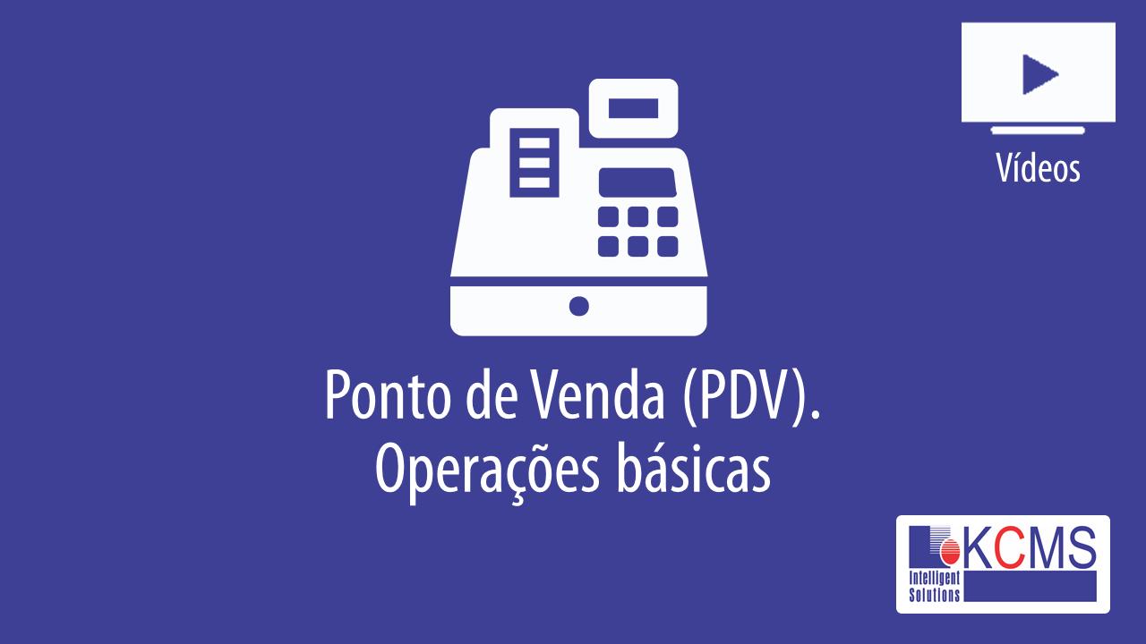 Operações PDV - Básico
